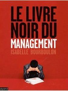 Le Livre noir du management par Isabelle Bourboulon