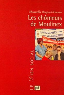 Les chômeurs de Moulinex par Manuella Roupnel-Fuentes